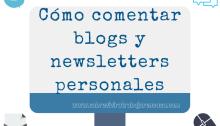 Cómo comentar blogs y newsletters personales