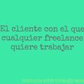 cliente freelance quiere trabajar
