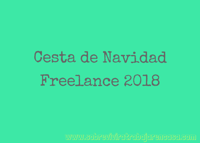 Cesta de Navidad Freelance 2018