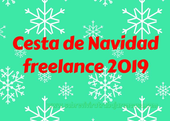 cesta de navidad freelance 2019